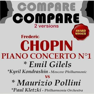 Chopin: Piano Concerto No. 1, Emil Gilels vs Maurizio Pollini (Compare 2 Versions)