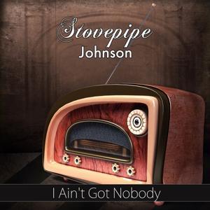 I Ain't Got Nobody (Original Recording)