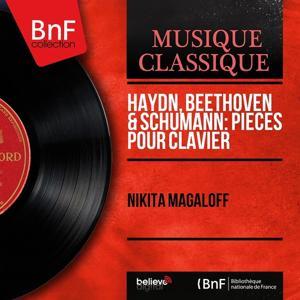 Haydn, Beethoven & Schumann: Pièces pour clavier (Mono Version)