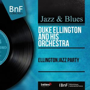 Ellington Jazz Party (Live, Mono Version)