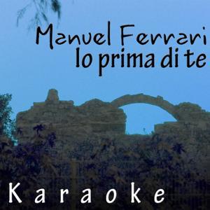 Io prima di te (Karaoke Versions)