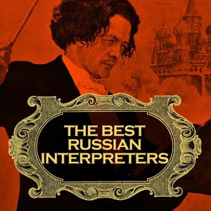 The Best Russian Interpreters