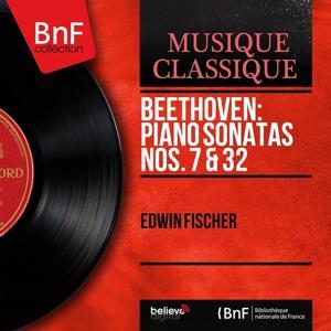 Beethoven: Piano Sonatas Nos. 7 & 32 (Mono Version)
