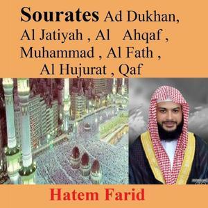 Sourates Ad Dukhan, Al Jatiyah, Al Ahqaf, Muhammad, Al Fath, Al Hujurat, Qaf (Quran - Coran - Islam)