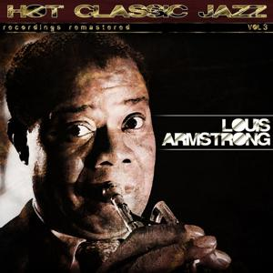 Hot Classic Jazz Recordings Remastered, Vol. 3