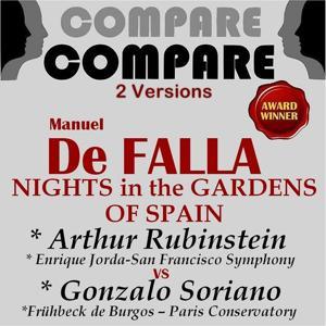 De Falla: Nights in the Gardens of Spain, Arthur Rubinstein vs. Gonzalo Soriano (Compare 2 Versions)