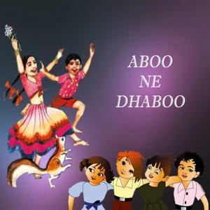 Aboo Ne Dhaboo