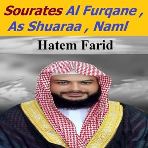 Sourates Al Furqane,as Shuaraa, Naml (Quran - Coran - Islam)