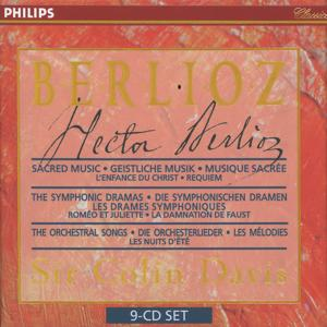 Berlioz: Sacred Music, Symphonic Dramas & Orchestral Songs