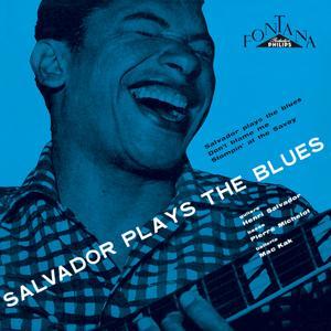 Salvador Plays The Blues + 5 Inedits