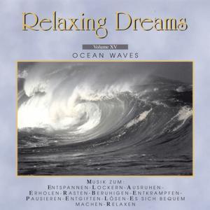 Relaxing Dreams - Folge 15 - Ocean Waves
