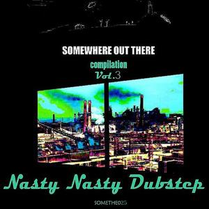 Nasty Nasty Dubstep Vol. 3