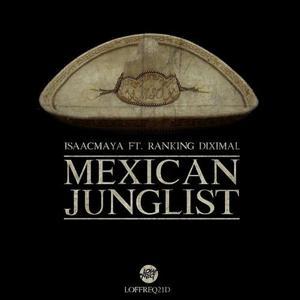 Mexican Junglist