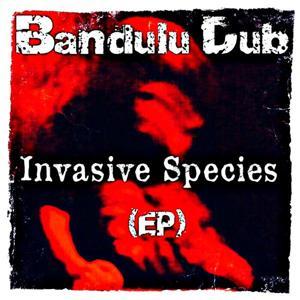 Invasive Species (EP)