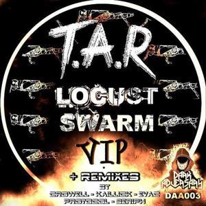 Locust Swarm VIP & Remixes EP