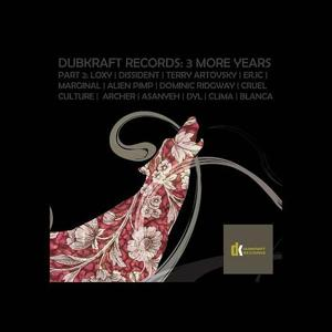 DubKraft Records: 3 More Years (Part 2)