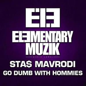 Go Dumb With Hommies