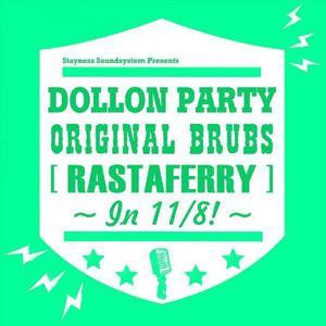 Original Brubs (Rastaferry)