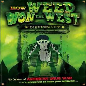 How Weed Won The West Soundtrack CD