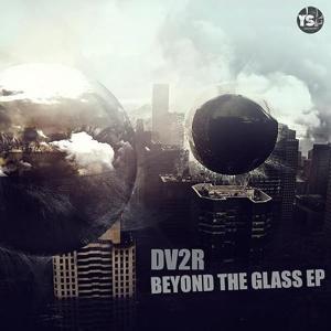 Beyond The Glass EP