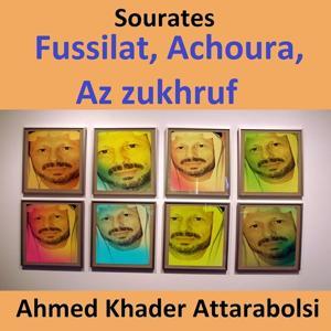 Sourates Fussilat, Achoura, Az Zukhruf (Quran - Coran - Islam)