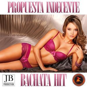 Propuesta Indecente (Bachata Hit)