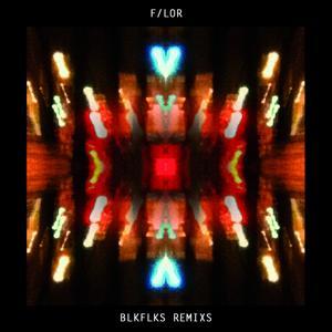 BLKFLKS Remixs