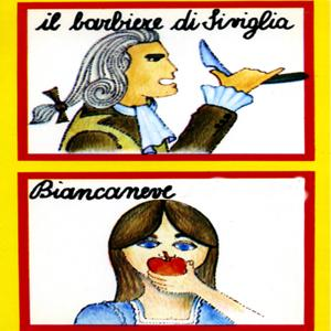 Biancaneve - Il barbiere di Siviglia