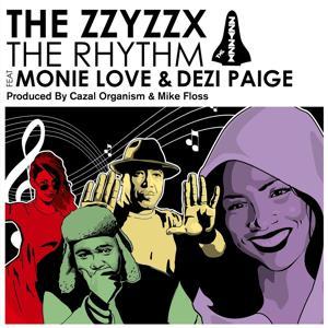 The Rhythm feat. Monie Love & Dezi Paige