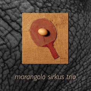 Marangolo Sirkus Trio