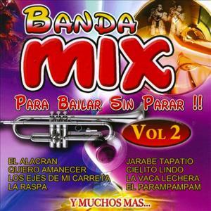 Banda Mix Para Bailar Sin Parar Vol. 2