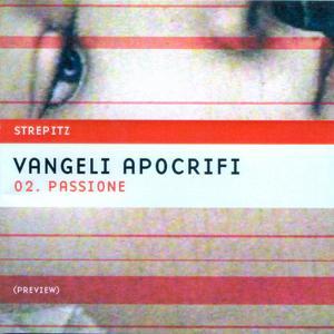 Vanceli Apocrifi 02. Passione