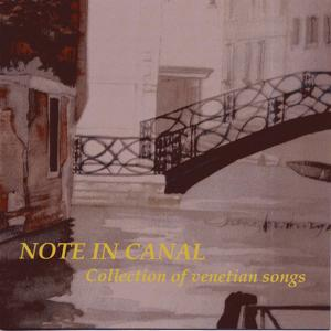 Note in canal - Collection Of Venetian Songs
