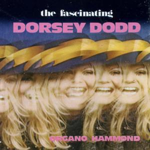 The Fascinating Dorsey Dodd: Hammond Keyboards