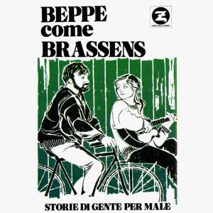 Beppe come Brassens. Storie di gente per male