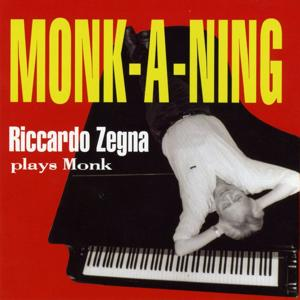 Monk-a-Ning - Riccardo Zegna plays Monk