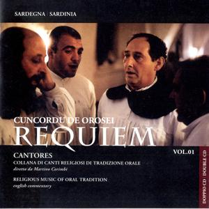 Requiem: Cantores Vol. 1 Religious Music of Oral Tradition