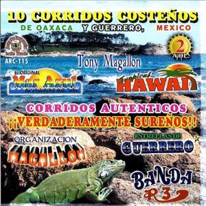 10 Corridos Costenos de Oaxaca Y Guerrero, Mexico Vol.2
