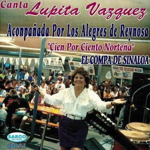 Cien Por Ciento Nortena - El Compa De Sinaloa