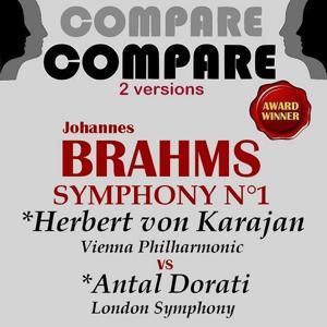 Brahms : Symphony No. 1, Herbert von Karajan vs. Antal Dorati (Compare 2 Versions)
