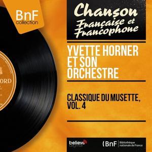 Classique du musette, Vol. 4 (Mono Version)