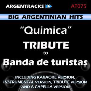 Quimica - Tribute to Banda de Turistas