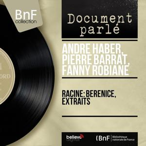 Racine: Bérénice, extraits (Mono Version)