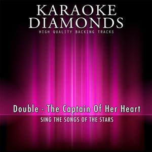 The Captain of Her Heart (Karaoke Version) [Originally Performed By Double]