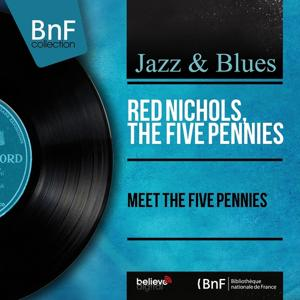Meet the Five Pennies (Mono Version)