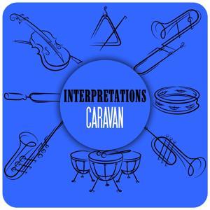 Interpretations: Caravan