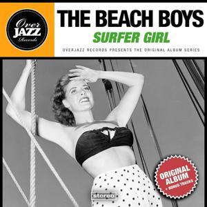 Surfer Girl (Original Album Plus Bonus Tracks 1963)