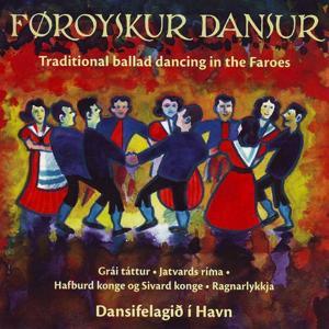 Traditional Ballad Dancing In The Faroes, Vol. 9-10 (Føroyskur Dansur, Fløga 9-10)