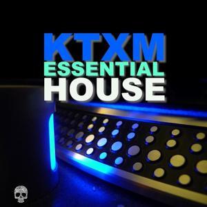 Ktxm Essential House
