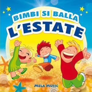 Bimbi si balla l'estate (Canzoni per balli di gruppo dedicate all'estate)